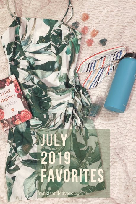 July 2019 Favorites