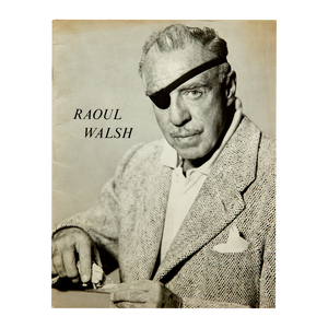 A TRIBUTE TO RAOUL WALSH <br> University of Connecticut Film Society (1974) <br> Program