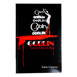 GOBLIN: SEVEN NOTES IN RED (2017) <br> by Fabio Capuzzo