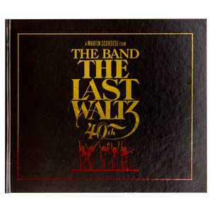 THE LAST WALTZ 40TH ANNIVERSARY (2016) <br> Deluxe Edition with Blu-ray and 4 CDs