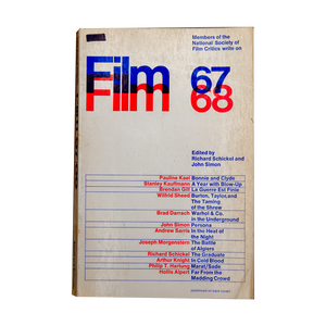 FILM 67/68 (1968) <br> An Anthology by the National Society of Film Critics <br> Out of Print