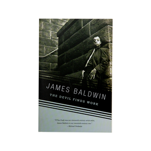 THE DEVIL FINDS WORK (1976) <br> by James Baldwin