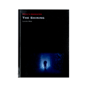 THE SHINING (2017) <br> Devil's Advocates <br> by Laura Mee