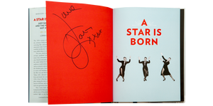 A STAR IS BORN (Signed) <br> Judy Garland and the Film that Got Away <br> by Lorna Luft and Jeffery Vance (2018)