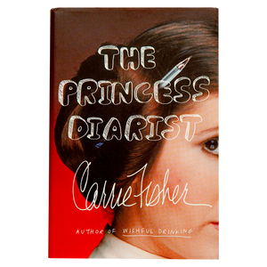 THE PRINCESS DIARIST <br> by Carrie Fisher (2016)