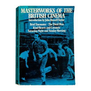 MASTERWORKS OF THE BRITISH CINEMA <br> Introduction by John Russell Taylor (1974)