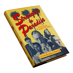 STRANGERS IN PARADISE: <br> The Hollywood Émigrés, 1933-1950 <br> by John Russell Taylor (1983)