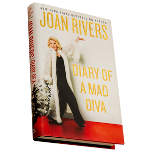 DIARY OF A MAD DIVA <br> by Joan Rivers (2014)