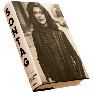 SONTAG: HER LIFE AND WORK <br> by Benjamin Moser (2019)