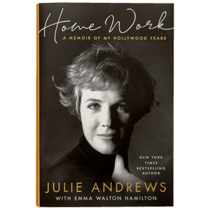 HOMEWORK: A MEMOIR OF MY HOLLYWOOD YEARS <br> by Julie Andrews with Emma Walton Hamilton (2019)
