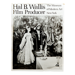HAL B. WALLIS, FILM PRODUCER <br> The Museum of Modern Art (1970)