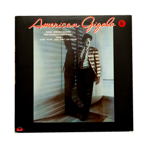 AMERICAN GIGOLO: ORIGINAL SOUNDTRACK RECORDING <br> Music composed by Giorgio Moroder (1980) <br> Vinyl