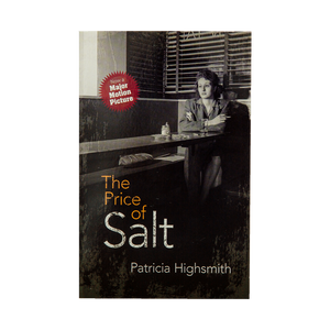 THE PRICE OF SALT <br> by Patricia Highsmith (1952)