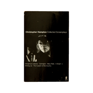 CHRISTOPHER HAMPTON: COLLECTED SCREENPLAYS <br> by Christopher Hampton (2002)
