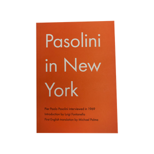 PASOLINI IN NEW YORK (2019)<br> by Pier Paolo Pasolini