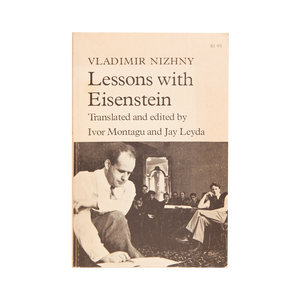LESSONS WITH EISENSTEIN (1962)<br> by Vladimir Nizhny