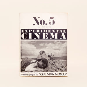 "EXPERIMENTAL CINEMA <br> 1934 <br> ""Que Viva Mexico"""