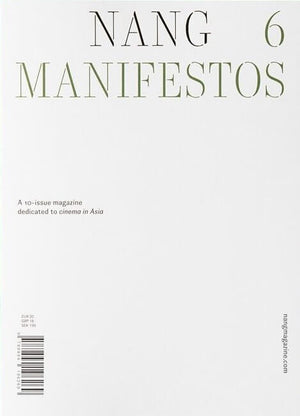 NANG ISSUE 6: MANIFESTOS