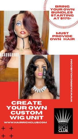 BYOB Wig Construction & customization