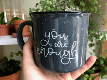 Load image into Gallery viewer, [IMPERFECT] You Are Enough Grey Camp Mug