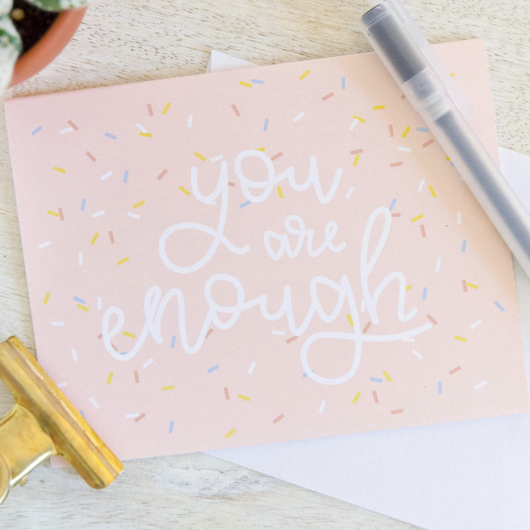 You are Enough Pink Greeting Card