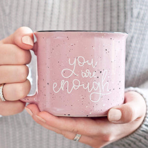 You Are Enough Pink Camp Mug