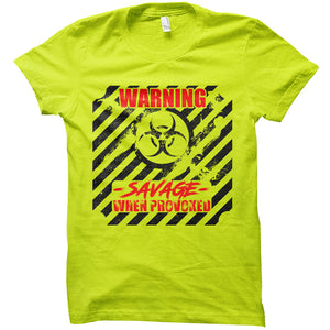 Savage When Provoked - Unisex Tee