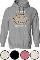 Pusheen The Cat So Lazy Can't Move Sweatshirt Cat Hoodie for Men and Women - CatsInHeart