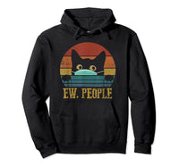 Ew, People Vintage Funny Cat Lover Graphic Cat Gift Pullover Hoodie - CatsInHeart