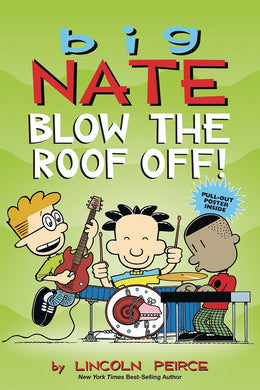 Big Nate - Blow the Roof Off! TP