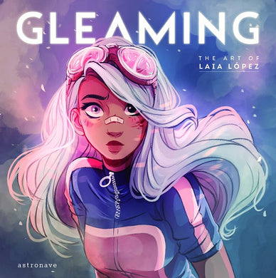 Gleaming - Art of Laia Lopez Hc