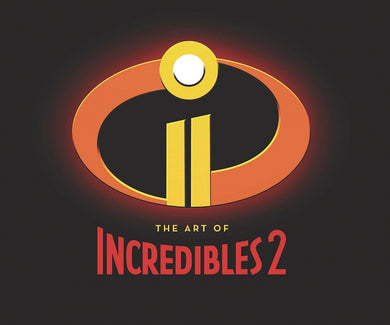 Art of Incredibles 2 Hc