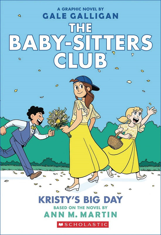 Baby Sitters Club Vol 06 - Kristy's Big Day TP