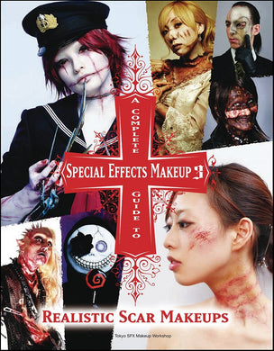 Complete Guide to Special Effects Make Up 3 - Realistic Scar