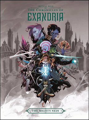 Critical Role Hc Vol 01 - Chronicles of Exandria - Mighty Nein