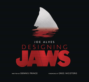 Joe Alves - Designing Jaws Hc