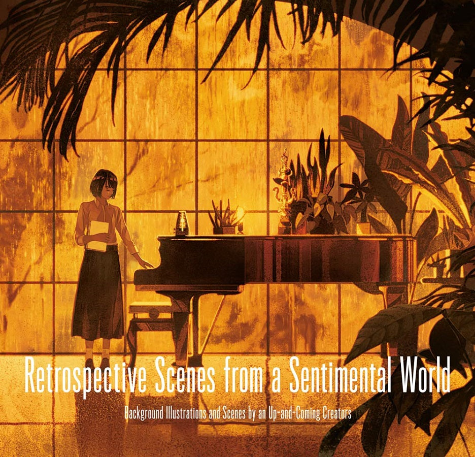 Retrospective Scenes From A Sentimental World