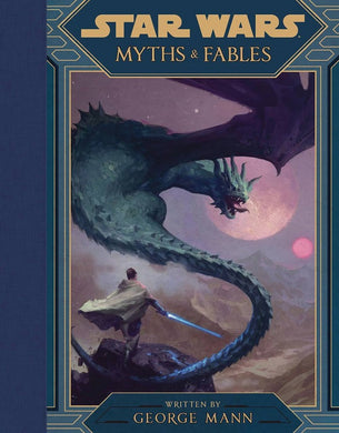 Star Wars - Myths and Fables Hc