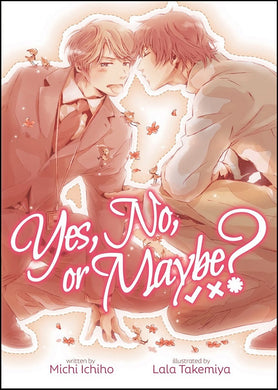 Yes, No, or Maybe? - Light Novel