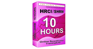 HRCI | SHRM 10 Hour Online Recertification Training Suite <br><small><em>HRCI: 10 Credits <br>SHRM: 10 PDCs</em></small>