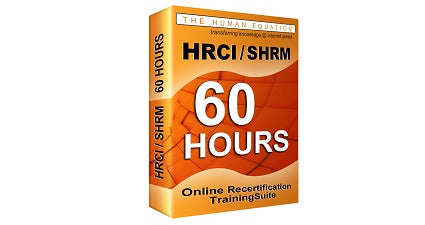 HRCI | SHRM 60 Hour Online Recertification Training Suite <br><small><em>HRCI: 60 Credits <br>SHRM: 60 PDCs</em></small>