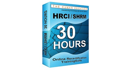 HRCI | SHRM 30 Hour Online Recertification Training Suite <br><small><em>HRCI: 30 Credits <br>SHRM: 30 PDCs</em></small>