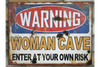 Tin Sign Vintage Decorative Warning Women Cave Enter At Your Own Risk