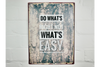 Modern Quirky Shabby Chic Finished Sign Do Whats Right
