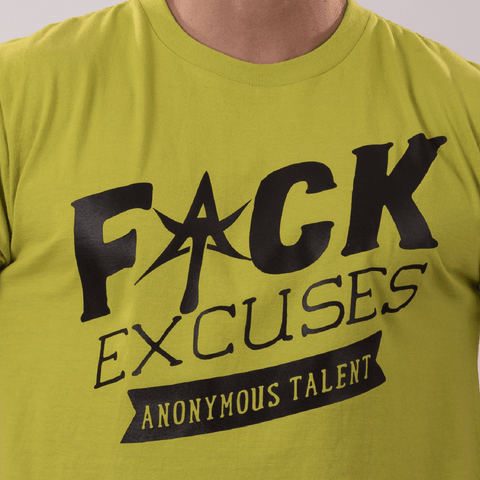 F*CK EXCUSES Crew Neck Tee