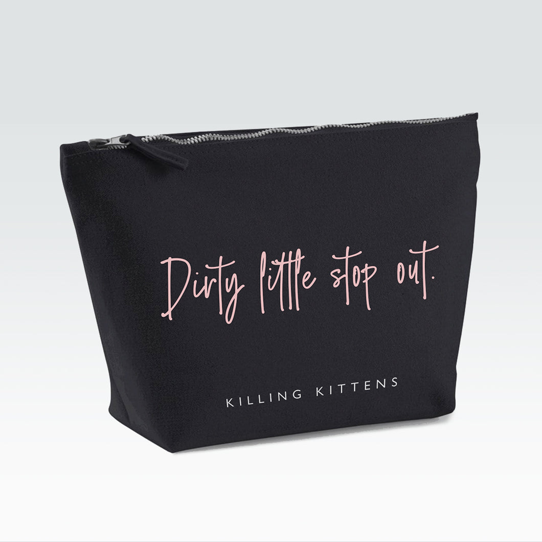 Dirty Little Stop Out Bag