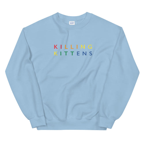 Killing Kittens PRIDE Sweatshirt in Light Blue