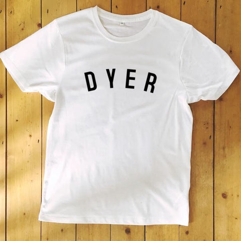 DYER T Shirt - Unisex - 100% Organic Fairtrade Cotton