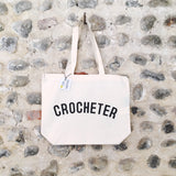 CROCHETER Bag - Organic Cotton Tote Bag