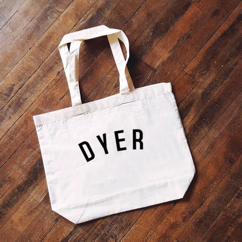 DYER Bag - Organic Cotton Tote Bag